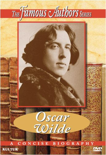 Famous Authors: Oscar Wilde: A Concise Biography DVD Image
