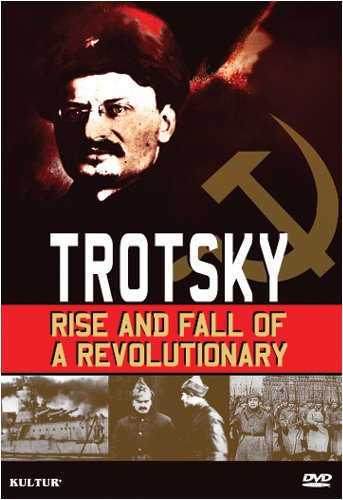 Trotsky: Rise And Fall Of A Revolutionary DVD Image