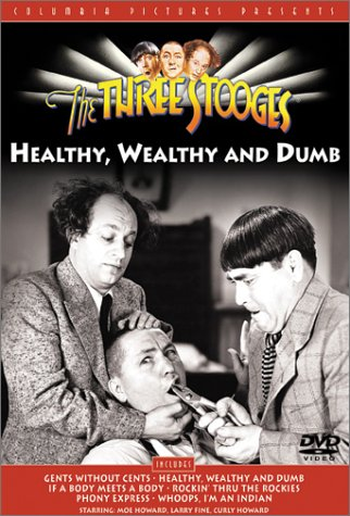 Three Stooges - Healthy Wealthy & Dumb DVD Image