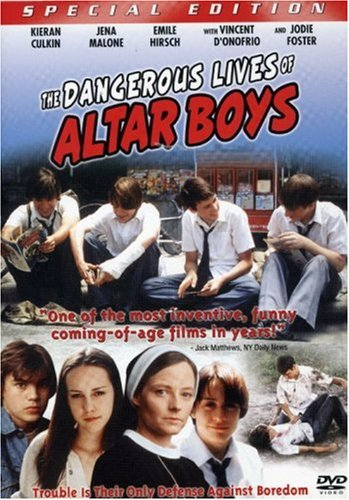 Dangerous Lives Of Altar Boys (Special Edition) DVD Image