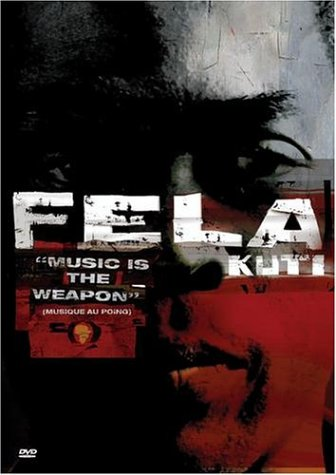 Fela Kuti: Music Is The Weapon DVD Image