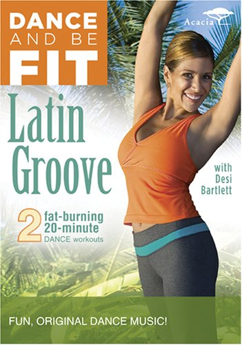 Dance And Be Fit: Latin Groove DVD Image
