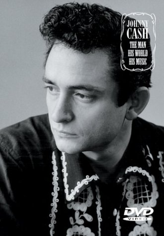 Johnny Cash: The Man, His World, His Music (BMG Music) DVD Image