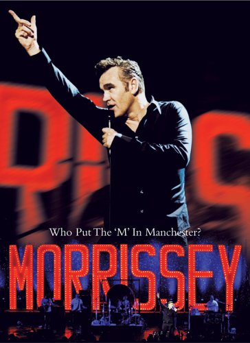 Morrissey: Who Put The 'M' In Manchester DVD Image