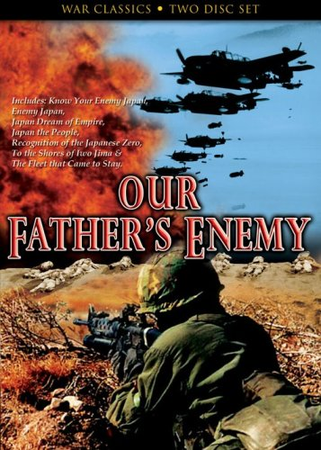 Our Father's Enemy: To The Shores Of Iwo Jima / Know Your Enemy: Japan / Japan The People / ... (2-Disc) DVD Image