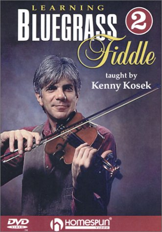 Learning Bluegrass Fiddle, Vol. 2: Taught By Kenny Kosek DVD Image