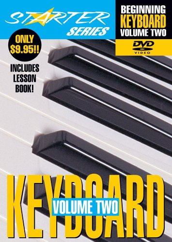 Starter Series: Beginning Keyboard, Vol. 2 (w/ Book) DVD Image