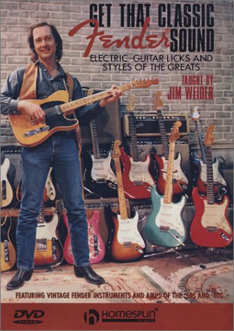 Get That Classic Fender Sound: Electric Guitar Licks And Styles Of The Greats: Taught By Jim Weider DVD Image