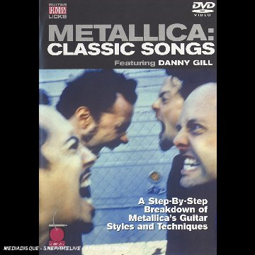 Guitar Legendary Licks: Metallica: Classic Songs: A Step-By-Step Breakdown Of Metallica's Bass Styles And Techniques: Danny Gill DVD Image