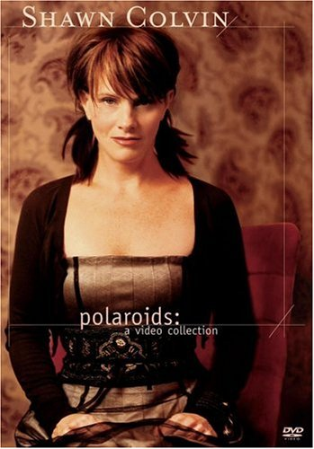 Shawn Colvin: Polaroids: A Video Collection DVD Image