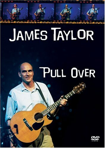 James Taylor - Pull Over DVD Image