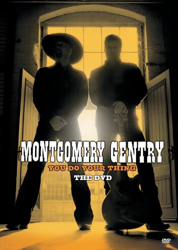 Montgomery Gentry: You Do Your Thing DVD Image