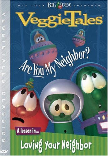 Veggie Tales: Are You My Neighbor? DVD Image