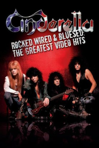 Cinderella: Rocked, Wired & Blused: The Greatest Video Hits DVD Image
