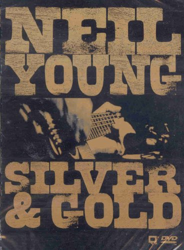 Neil Young: Silver And Gold DVD Image