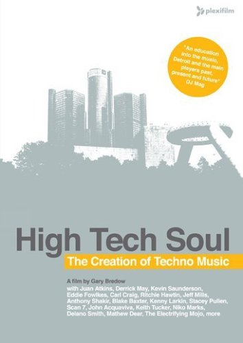 High Tech Soul: The Creation Of Techno Music DVD Image