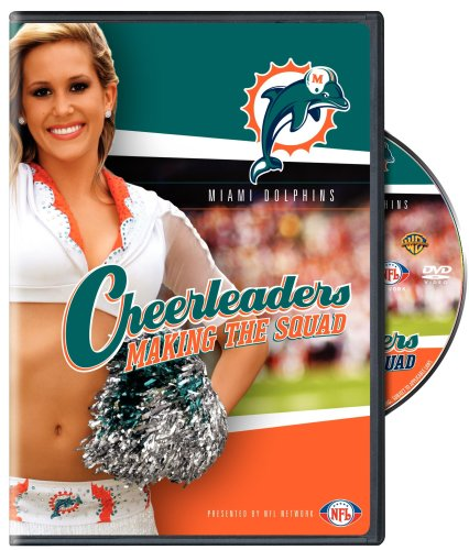 NFL Cheerleaders Making The Squad: Miami Dolphins DVD Image