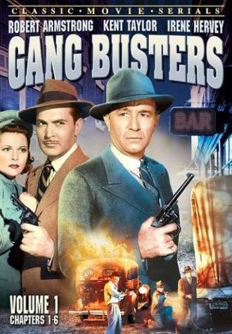 Gang Busters (1942/ Alpha Video), Vol. 1 (Chapters 1 - 6) DVD Image