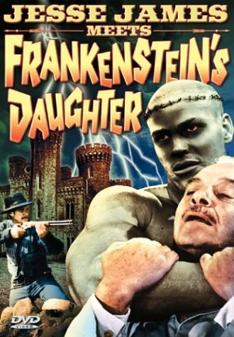 Jesse James Meets Frankenstein's Daughter (Alpha Video/ Movie-Only Edition) DVD Image