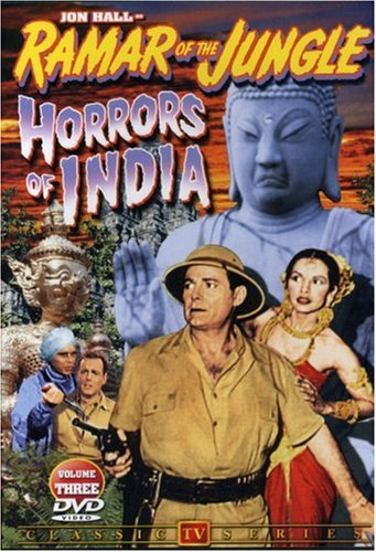 Ramar Of The Jungle (Alpha Video), Vol. 03: Horrors Of India DVD Image