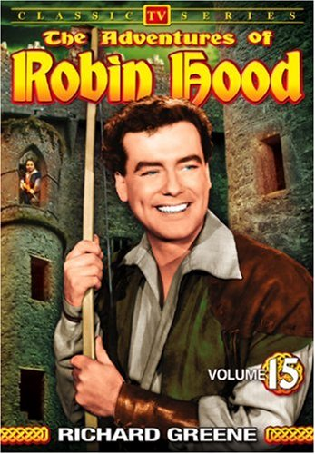 Adventures Of Robin Hood (1955/ Alpha Video): Classic TV Series, Vol. 15 DVD Image