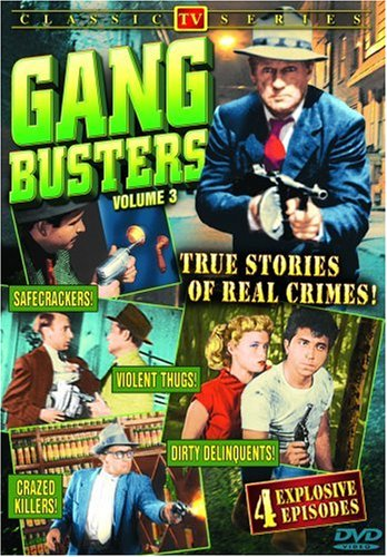 Gang Busters (1952/ Alpha Video): Classic TV Series, Vol. 3 DVD Image