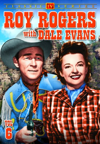 Roy Rogers Show (Alpha Video): Roy Rogers With Dale Evans, Vol. 6 DVD Image