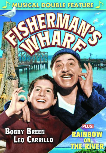 Bobby Breen Musical Double Feature: Fisherman's Wharf / Rainbow On The River DVD Image