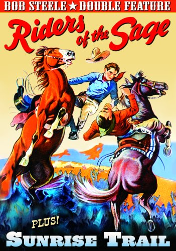 Bob Steele Double Feature: Riders Of The Sage / Sunrise Trail DVD Image