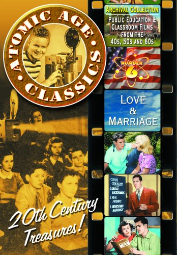 Atomic Age Classics, Vol. 6: Love & Marriage DVD Image