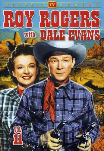 Roy Rogers Show (Alpha Video): Roy Rogers With Dale Evans, Vol. 11 DVD Image