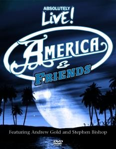 America & Friends: Live In Concert DVD Image