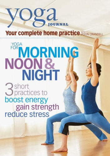 Yoga Journal: Yoga For Morning, Noon & Night With Jason Crandell DVD Image