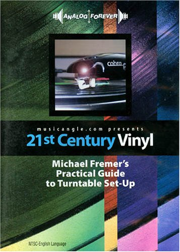 21st Century Vinyl: Michael Fremer's Practical Guide To Turntable Setup DVD Image