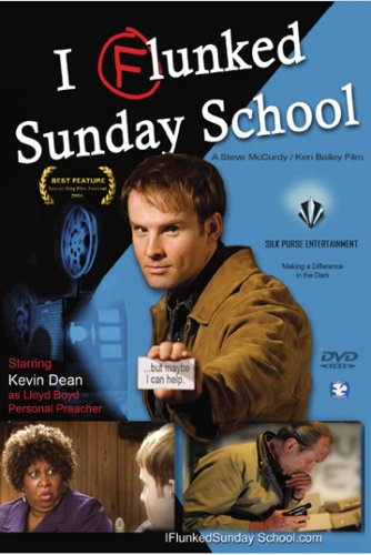 I Flunked Sunday School (Silk Purse Entertainment) DVD Image