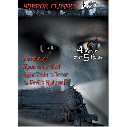 Great Horror Classics, Vol. 06: Night Train To Terror / Snowbeast / The Devil's Nightmare / Moon Of The Wolf DVD Image