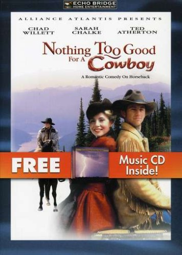 Nothing Too Good For A Cowboy (DVD/CD Combo) DVD Image