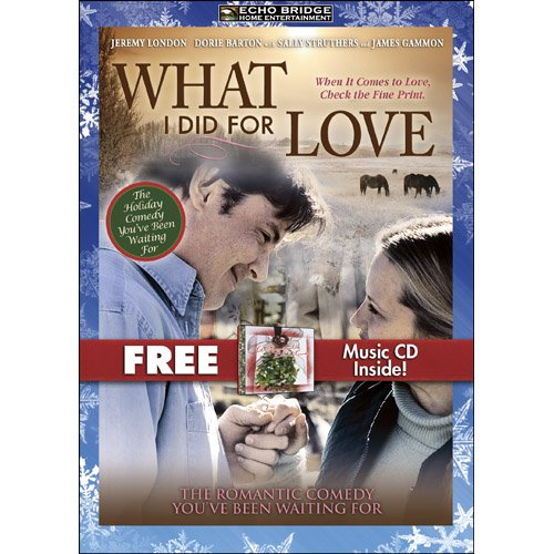 What I Did for Love with Bonus CD: A Romantic Christmas DVD Image