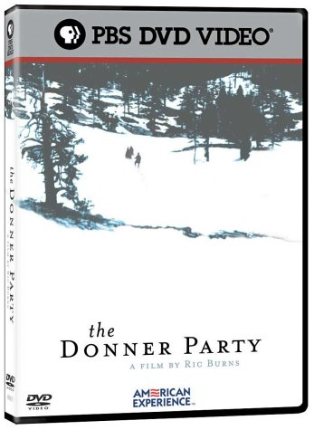 Donner Party: The American Experience (PBS/ Old Version/ 2004 Release) DVD Image