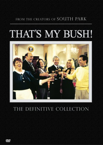 That's My Bush! The Definitive Collection DVD Image