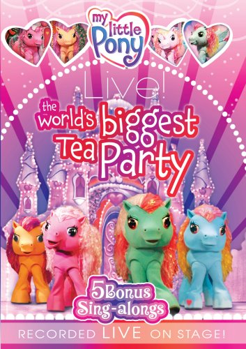 My Little Pony Live: The World's Biggest Tea Party DVD Image