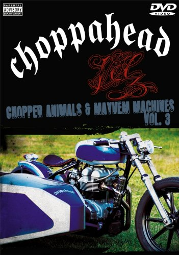 Choppahead Presents: Chopper Animals & Mayhem Machines Vol. 3 DVD Image