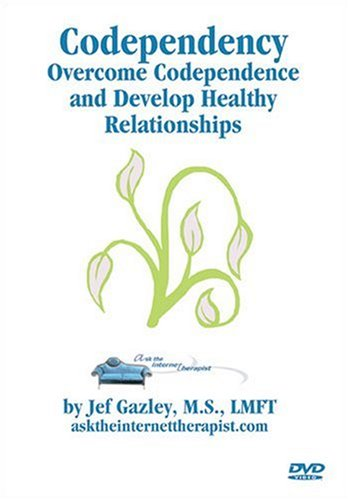 Codependence: Overcome Codependency and Develop Healthy Relationships DVD Image
