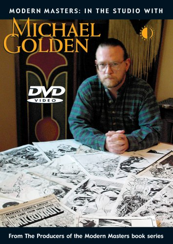 Modern Masters: In The Studio With Michael Golden DVD Image