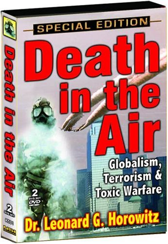 Death in the Air - Dr. Leonard Horowitz DVD Image