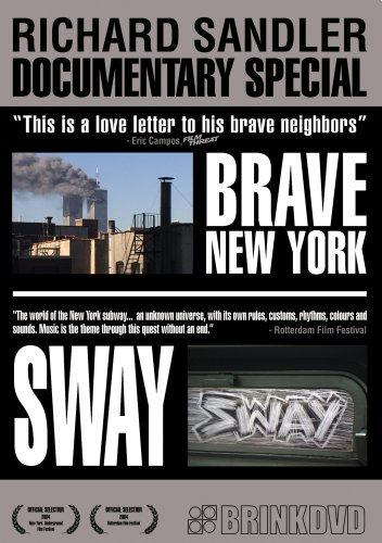 Brave New York (Brink) / SWAY / Subway To The Former East Village DVD Image