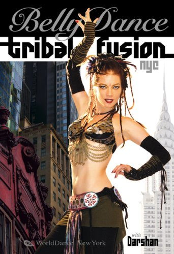 Bellydance - Tribal Fusion NYC DVD Image