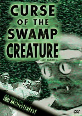 Curse Of The Swamp Creature (DVD) Horror (1966) 80 Minutes ~ Starring: Maurice John Agar, Francine York, Jeff AleStarring: Maurice John Agar, Francine York, Jeff Alexander, Shirley McLine ~ Directed By: Larry Buchanan DVD Image