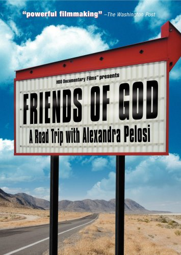 Friends of God: A Road Trip with Alexandra Pelosi DVD Image