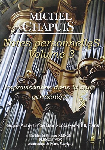 Michael Chapuis: Personal Notes 3 DVD Image